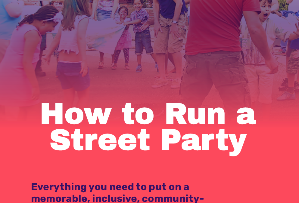 How to Run A Street Party